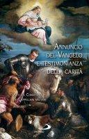 Annuncio del Vangelo e testimonianza della carità - Aa. Vv.