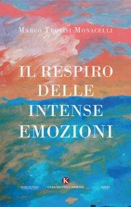 Copertina di 'Il respiro delle intense emozioni'