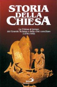 Copertina di 'Chiesa al tempo del grande scisma d'occidente e la crisi conciliare (1378-1449)'
