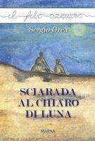 Sciarada al chiaro di luna - Sergio Grea