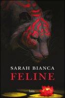Feline - Bianca Sarah