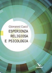 Copertina di 'Esperienza religiosa e psicologia'