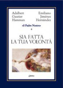 Copertina di 'Il Padre Nostro [volume 4]'