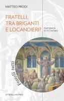 Fratelli, tra briganti e locandieri? - Matteo Prodi