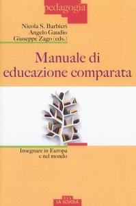 Copertina di 'Manuale di educazione comparata'