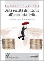 Dalla società del rischio all'economia civile - Tabarro Carmine