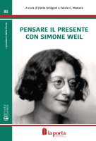 Pensare il presente con Simone Weil
