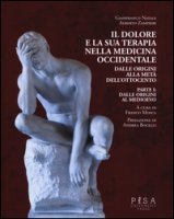 Il dolore e la sua terapia nella medicina occidentale - Natale Gianfranco, Zampieri Alberto