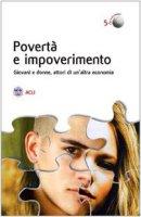 Povertà e impoverimento - Volpi Federica, Recchia Davide
