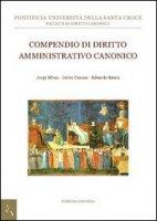 Compendio di diritto amministrativo canonico. - Eduardo Baura, Javier Canosa, Jorge Miras