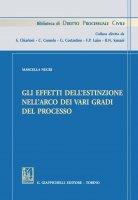 Gli effetti dell'estinzione nell'arco dei vari gradi del processo - Marcella Negri