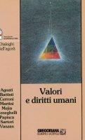 Valori e diritti umani - Agnati Achille, Battisti Alfredo, Cerroni Umberto