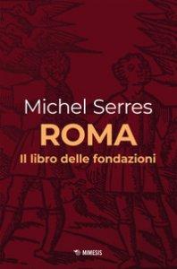 Copertina di 'Roma. Il libro delle fondazioni'