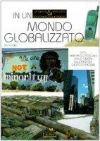 In un mondo globalizzato 1975-2000 - Poggio Pierpaolo, Simoni Carlo, Bacchin Giorgio