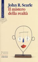 Il mistero della realtà - Searle John R.