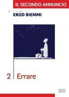 Il secondo annuncio. 2. Errare - Enzo Biemmi