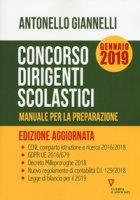 Concorso dirigenti scolastici. Manuale per la preparazione - Giannelli Antonello