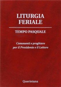 Copertina di 'Liturgia Feriale - Tempo pasquale'