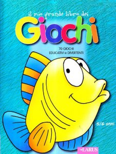 Copertina di 'Il mio grande libro dei giochi 5-6 anni'