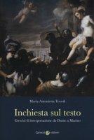 Inchiesta sul testo. Esercizi di interpretazione da Dante a Marino - Terzoli Maria Antonietta