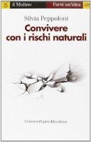 Convivere con i rischi naturali - Silvia Peppoloni
