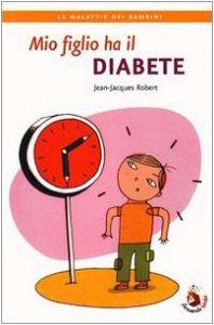 Copertina di 'Mio figlio ha il diabete'