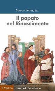 Copertina di 'Il papato nel Rinascimento'
