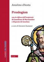 Proslogion - Anselmo d'Aosta (sant')