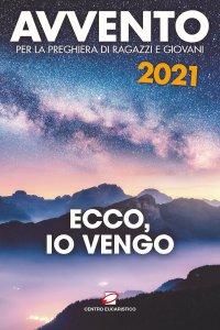 Copertina di 'Avvento 2021. Ecco, io vengo'