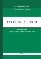 La Chiesa in debito - Mario Delpini