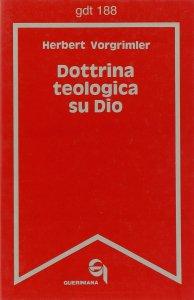 Copertina di 'Dottrina teologica su Dio (gdt 188)'