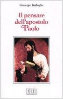 Il pensare dell'Apostolo Paolo - Barbaglio Giuseppe
