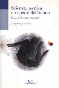 Copertina di 'Scienza, tecnica e rispetto dell'uomo'