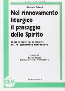 Copertina di 'Nel rinnovamento liturgico il passaggio dello Spirito. Saggi raccolti in occasione del 75º genetliaco dell'autore'