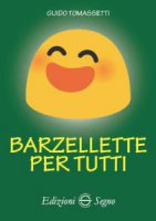 Barzellette per tutti - Guido Tomassetti