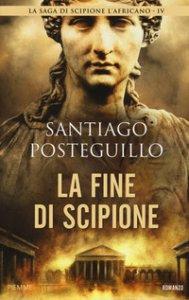 Copertina di 'La fine di Scipione'