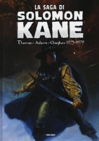 La saga di Solomon Kane - Thomas Roy, Adams Neal, Chaykin Howard