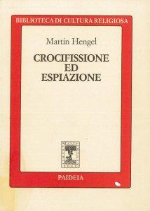 Copertina di 'Crocifissione ed espiazione'