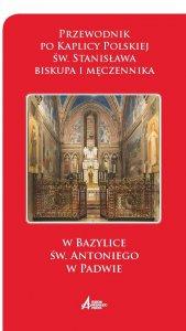 Copertina di 'St. Stanislao vescovo e martire, nella basilica di Sant'Antonio di Padova, alla fine del XIX secolo. Polacco'