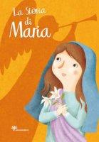 Storia di Maria (La) - Capizzi Giusi
