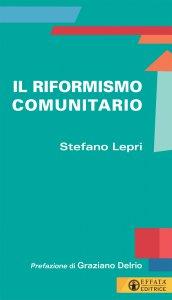 Copertina di 'Il riformismo comunitario'