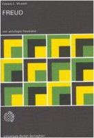 Freud. Con antologia freudiana - Musatti Cesare L.,  Freud Sigmund