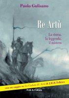 Re Artù - Paolo Gulisano