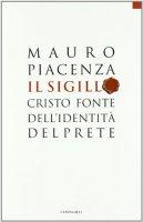 Il sigillo - Mauro Piacenza