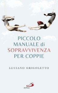 Copertina di 'Piccolo manuale di sopravvivenza per coppie'