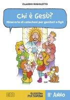 Chi è Gesù? - Rugolotto Claudio