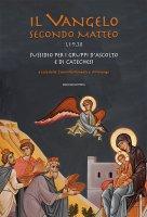 Il Vangelo secondo Matteo (1,1-9,38)