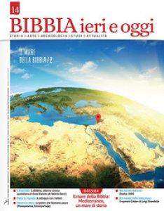 Copertina di 'Bibbia ieri e oggi (2019)'