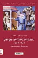 Giorgio Antonio Vespucci (1434-1514). Maestro canonico domenicano - Schlebusch Karl