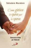 Come gioisce lo sposo per la sposa - Salvatore Muratore